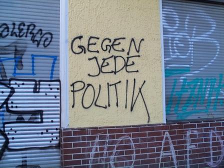 Gegen jede Politik