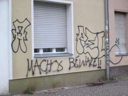 Machos beware