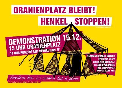Oranienplatz bleibt! Henkel stoppen!