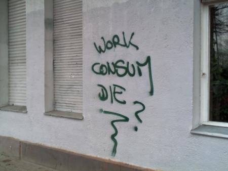 Work Consume Die