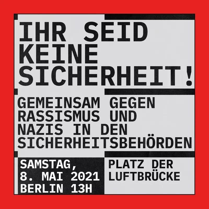 Ihr seid keine Sicherheit - Demonstration 8.5.2021